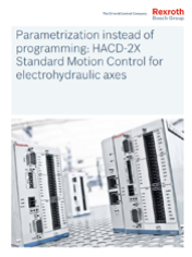 Parametrization instead of programming: HACD-2X Standard Motion Control for electrohydraulic axes