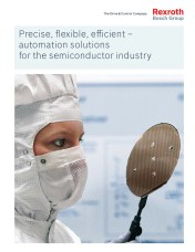 New semiconductor industry brochure from Bosch Rexroth highlights multi-technology automation