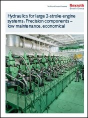 Hydraulics for large 2-stroke engine systems: Precision components – low maintenance, economical